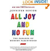 Jennifer Senior (Author)  (172) Release Date: January 20, 2015   Buy new:  $15.99  $12.86  81 used & new from $6.70