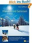 Wandern und Geniessen im Winter: Die...