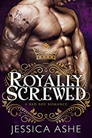 Royally Screwed: A British Bad Boy Romance