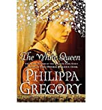 Philippa Gregory [(The White Queen)] [Author: Philippa Gregory] published on (September, 2009)