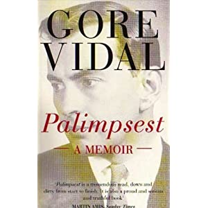 Palimpsest a Memoir by Vidal, Gore published by Abacus Paperback