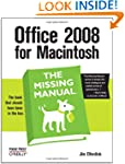 Office 2008 for Macintosh: The Missin...