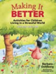 Making It Better: Activities for Chil...