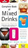 img - for The Complete Book of Mixed Drinks: Over 1,000 Alcoholic and Non-Alcoholic Cocktails book / textbook / text book