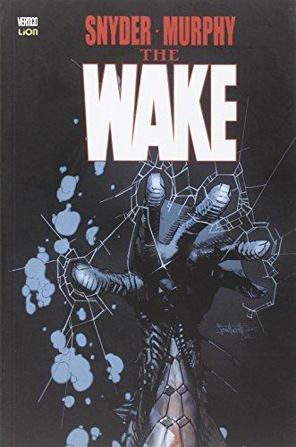 The wake: 1