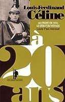 Louis-Ferdinand Céline à 20 ans : Au front en 1914 : le début du voyage