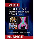 CURRENT Medical Diagnosis and Treatment 2010, Forty-Ninth Edition (LANGE CURRENT Series) ~ Stephen J. Mcphee