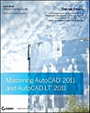 img - for Mastering AutoCAD 2011 and AutoCAD LT 2011 [With CDROM]   [MASTERING AUTOCAD 2011 AU-W/CD] [Paperback] book / textbook / text book