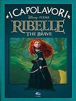 Ribelle - I capolavori