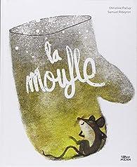 plus grand choix de 2019 acheter authentique mieux La moufle - Christine Palluy - Babelio