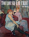 Toulouse-Lautrec (Painters & sculptors) (0500091803) by Adriani, Gotz