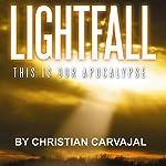 Lightfall | Christian Carvajal