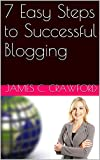 7 Easy Steps to Successful Blogging