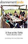 A seat at the table: Families affecte...