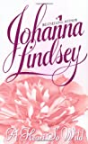 A Heart So Wild (0380750848) by Johanna Lindsey