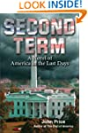 Second Term - A Novel of America in t...