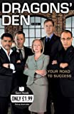 Dragons Den: Your Road to Success
