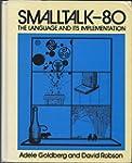 Smalltalk-80: The Language and Its Im...