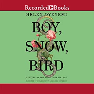 Boy, Snow, Bird Audiobook