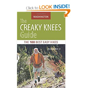 The Creaky Knees Guide Washington: The 100 Best Easy Hikes in the State Seabury Blair
