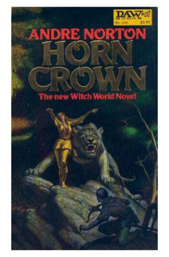 Horn Crown (Witch World, #14), ANDRE NORTON
