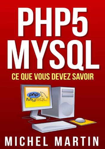 PHP5 MySQL Ce que vous devez savoir francais