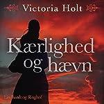 Kaerlighed og haevn | Victoria Holt