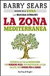 La Zona mediterranea: Potenzia la tua...