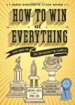 How to Win at Everything: Even Things...