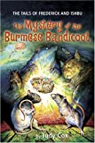 img - for The Mystery of the Burmese Bandicoot (Tails of Frederick and Ishbu) book / textbook / text book