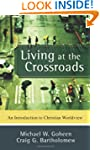 Living at the Crossroads: An Introduc...