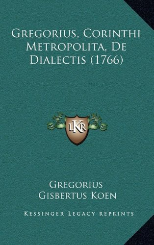Gregorius, Corinthi Metropolita, de Dialectis (1766)