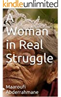 A Woman in Real Struggle (English Edition)
