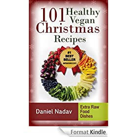 Cookbook: 101 Healthy Vegan Christmas Recipes (Quick & Easy Vegan Recipes Book 2) (English Edition)