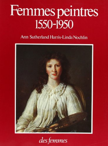 Femmes peintres, 1550-1950