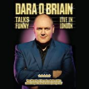Dara O'Briain: Talks Funny Live in London | [Dara O'Briain]