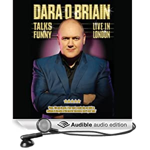 Dara O'Briain: Talks Funny Live in London (Unabridged)