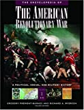 img - for The Encyclopedia of the American Revolutionary War: A Political, Social, and Military History (5-Volume Set) book / textbook / text book