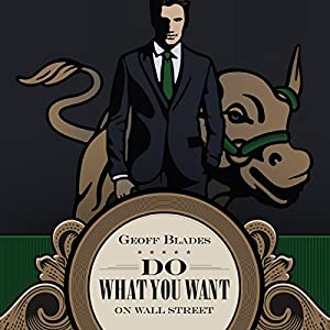 Do What You Want on Wall Street Audiobook