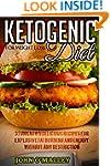 Ketogenic Diet Cookbook: 37 Unknown D...