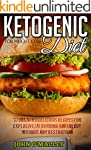 Ketogenic Diet: Everything You Need T...