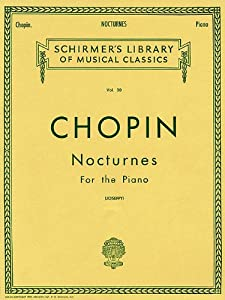 Chopin Nocturnes For The Piano Schirmers Library Of Musical Classics from G. Schirmer