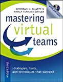 img - for Mastering Virtual Teams: Strategies, Tools, and Techniques That Succeed 3rd , Revised edition by Duarte, Deborah L., Snyder, Nancy Tennant (2006) Hardcover book / textbook / text book