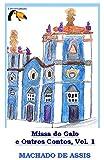 img - for Missa do Galo e Outros Contos, Vol. 1 book / textbook / text book