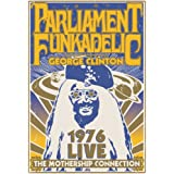 The Mothership Connection Live 1976 ~ Parliament Funkadelic