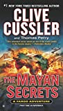 The Mayan Secrets (A Fargo Adventure)