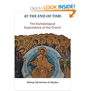 At the End of Time: The Eschatological Expectations of the Church Gerasimos Papadopoulos