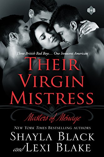 Shayla Black - Their Virgin Mistress, Masters of Ménage, Book 7