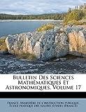 echange, troc  - Bulletin Des Sciences Math Matiques Et Astronomiques, Volume 17