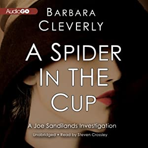 A Spider in the Cup: The Joe Sandilands Murder, Book 11 | [Barbara Cleverly]